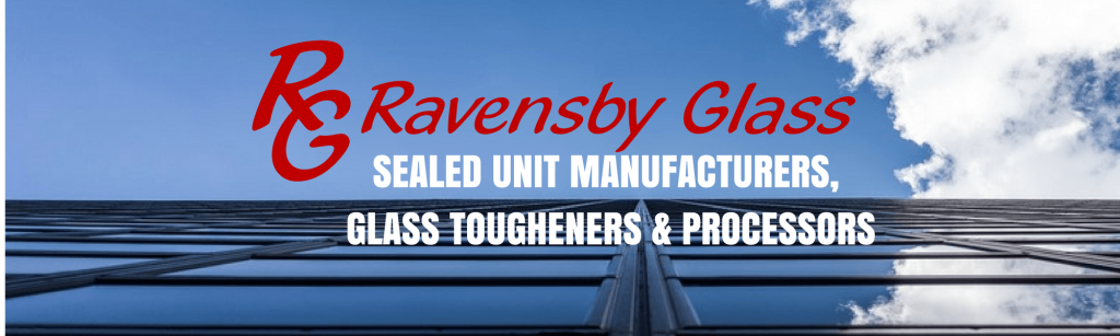 SEALED UNIT MANUFACTURERS, GLASS TOUGHENERS & PROCESSORS